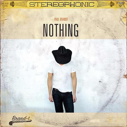 Nothing by Paul Brandt