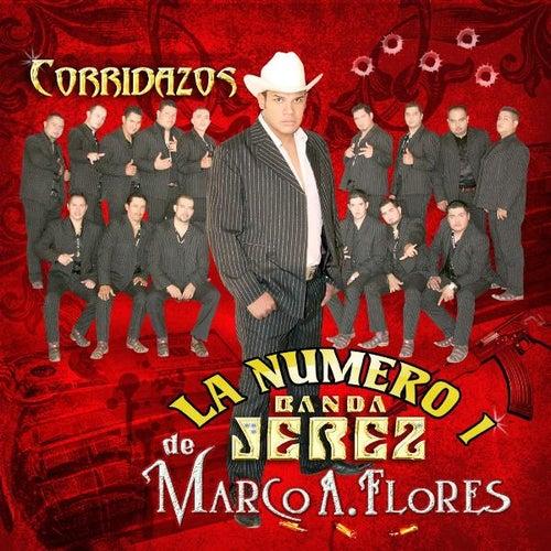 Corridazos by La Numero 1 Banda Jerez De Marco A. Flores