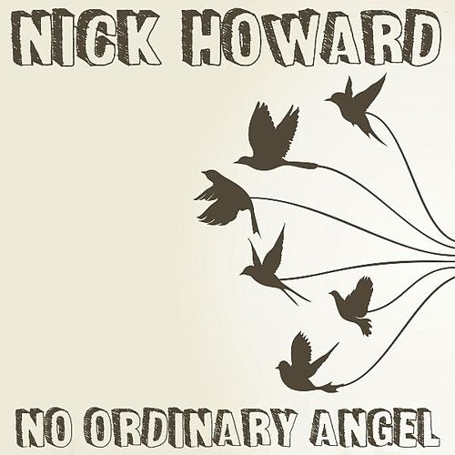 No Ordinary Angel by Nick Howard