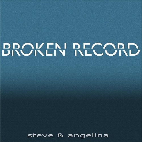Broken Record by Steve