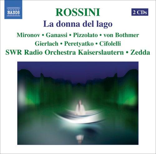 ROSSINI: Donna del lago (La) by Sonia Ganassi