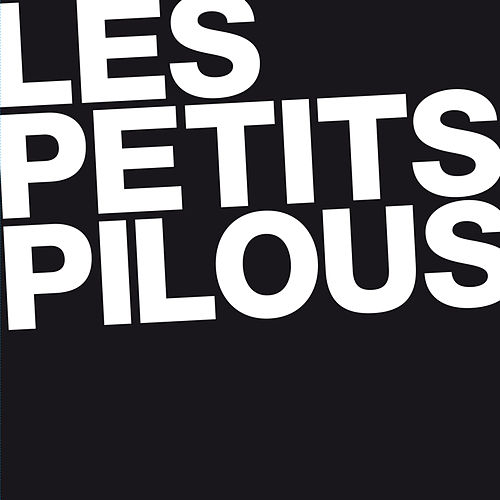 Hello We Are E.P. by Les Petits Pilous