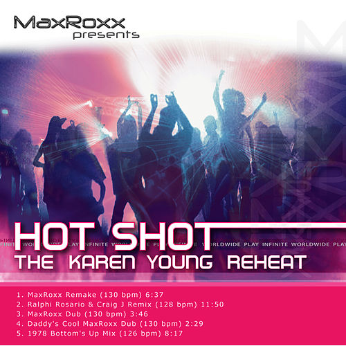 Hot Shot – The Karen Young Reheat by Karen Young