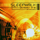 Retrospect 94 - 96 (The Early Years) by Sleepwalk