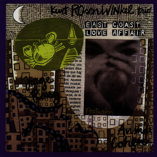 East Coast Love Affair by Kurt Rosenwinkel