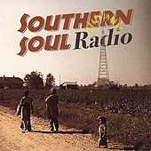 Southern Soul Radio by Various Artists