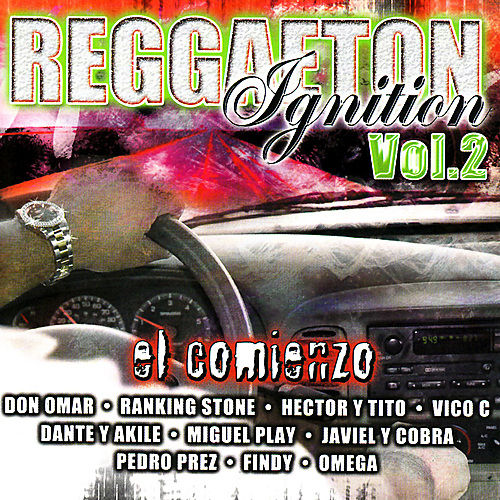 Reggaeton Ignition Volume 2 - El Comienzo by Various Artists