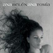 Anatomia by Ana Belén