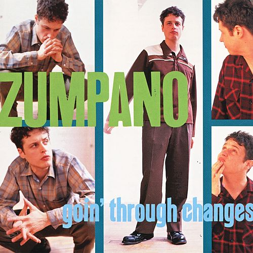 Goin' Through Changes by Zumpano