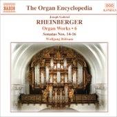 RHEINBERGER: Works for Organ, Vol. 6 by Wolfgang Rubsam