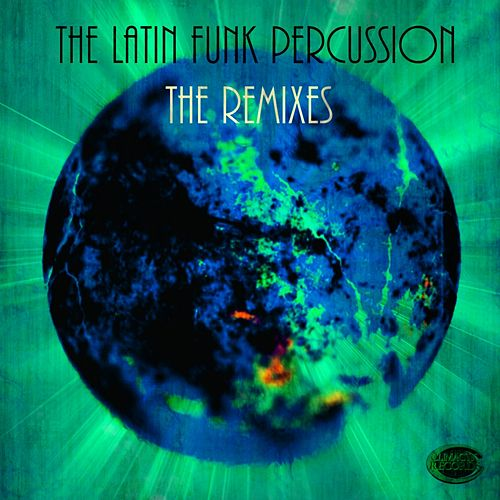 The Latin Funk Percussion - The Remixes by Paul Psr Ryder