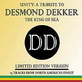 Unity: A Tribute to Desmond Dekker by Various Artists