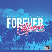Forever California by Priceless Da ROC