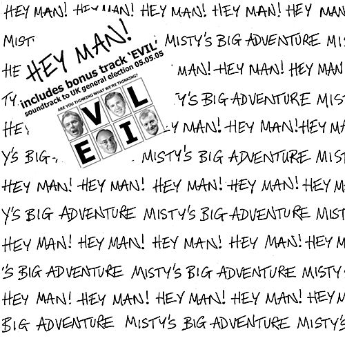 Hey Man by Misty's Big Adventure