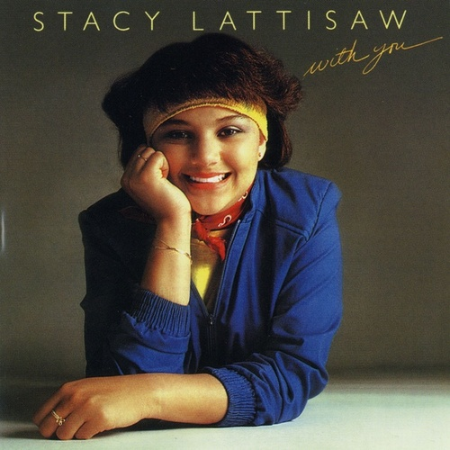 With You by Stacy Lattisaw