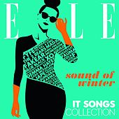 Elle - It Songs Collection: Sound of Winter by Various Artists