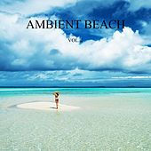 Ambient Beach, Vol. 2 (New Age Relax Music) by Various Artists