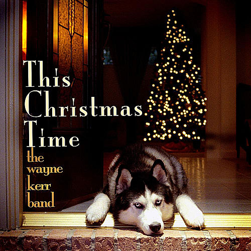 This Christmas Time by Wayne Kerr