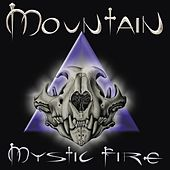 Mystic Fire by Mountain