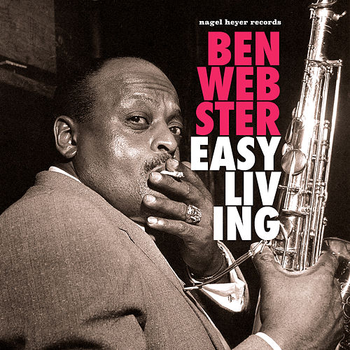Easy Living - Ballads and Cigarettes by Ben Webster