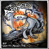 It's About Time by The Abyss