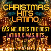 Christmas Hits Latino (Las Mejores the Best Latino X Mas Hits) by Various Artists