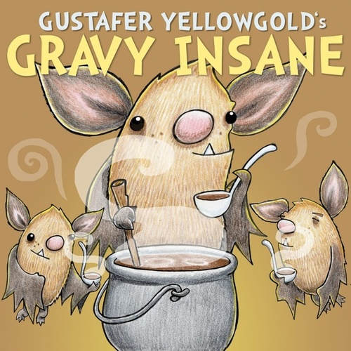 Gravy Insane - Single by Gustafer Yellowgold