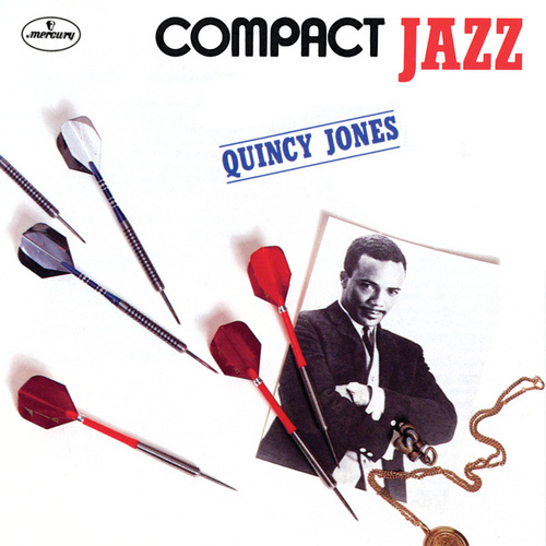 Compact Jazz: Quincy Jones by Quincy Jones