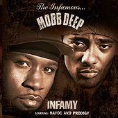 Infamy (Clean Version) by Mobb Deep