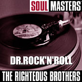 Soul Masters: Dr.Rock 'N' Roll von The Righteous Brothers