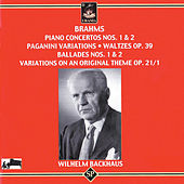 Brahms: Piano Concertos 1 & 2 - Paganini Variations - Waltzes - Ballades 1 & 2 - Variations on an Original Theme by Wilhelm Backhaus