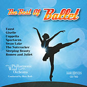 The Best Of Ballet by Marc Reift Philharmonic Wind Orchestra