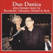 Buxtehude, Telemann, Händel & Bach by Duo Danica
