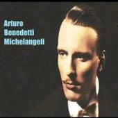Arturo Benedetti Michelangeli by Arturo Benedetti Michelangeli