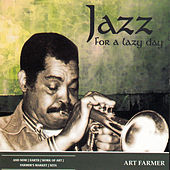 Jazz for a Lazy Day by Art Farmer
