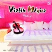 Violín Mágico, Vol. 2 by Mila Khodorkovsky