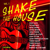 Shake the House, Vol. I by Various Artists