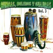 Rumbas, Boleros y Guajiras, Vol. 3 by Various Artists