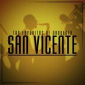 Tus Favoritos de Orquesta San Vicente de Tito Flores by Orquesta San Vicente de Tito Flores