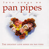 Love Songs on Pan Pipes by Inishkea