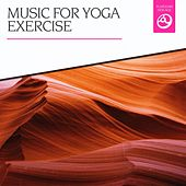 Music for Yoga Exercise by Various Artists