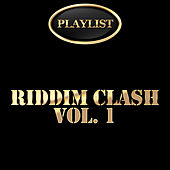 Riddim Clash, Vol. 1 von Various Artists