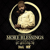 More Blessings by Lutan Fyah