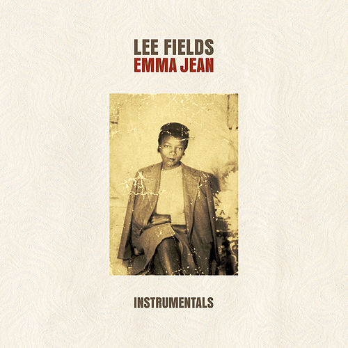 Emma Jean Instrumentals by Lee Fields