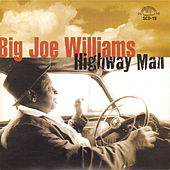 Highway Man by Big Joe Williams