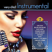 Very Chic! Instrumental 2 by Various Artists