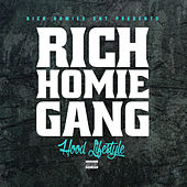 Rich Homie Gang - Hood Lifestyle by Various Artists