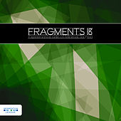 Fragments 18 - Experimental Side of Minimal Techno by Various Artists