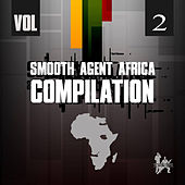 Smooth Agent Africa Compilation, Vol. 2 by Various Artists