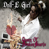 Queen of Broken Hearts by Doll-E Girl